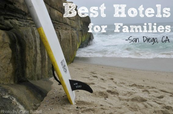 Explore the Best Family Friendly Hotels in San Diego, CA