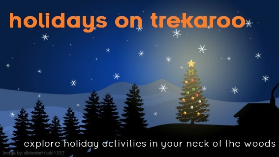 Christmas Holidays at Trekaroo