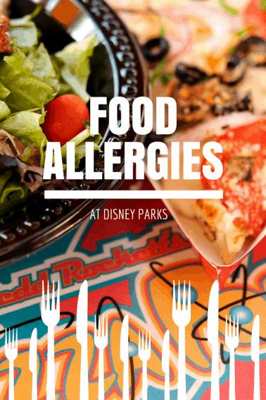 Food Allergies & Disney Parks