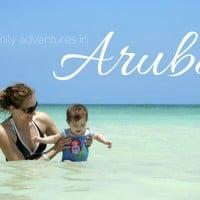 Family Adventures in Aruba