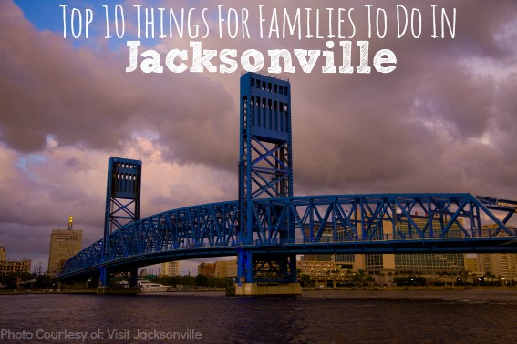 Top 10 Things To Do In Jacksonville FL for Families