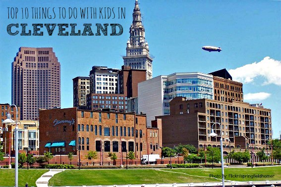 Kids Friendly Things To Do In Cleveland