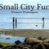 Small City Fun Western Washington