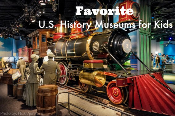 Favorite US History Museums for Kids