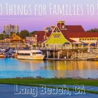 Long Beach- top 10 things for families to do