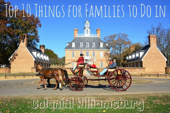 Top 10 things for families to do in williamsburg trekaroo for To do in williamsburg