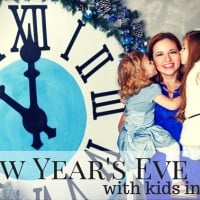New Year's Eve with Kids- Where to Go as a whole family on New Year's Eve