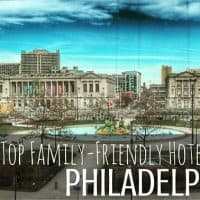 Top Family Friendly Hotels in Philadelphia