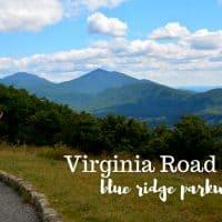 Virginia's Blue Ridge Parkway Roadtrip