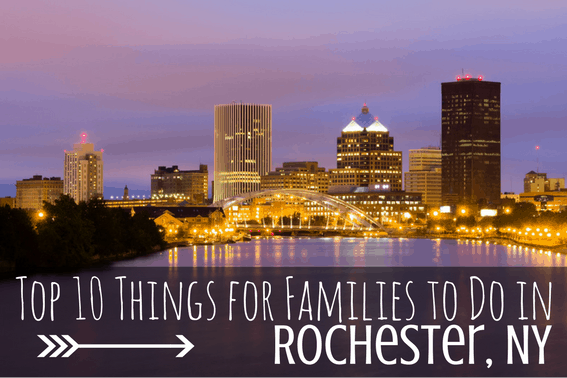 Top 10 things to do in rochester new york with kids for Top things to do in nyc with kids